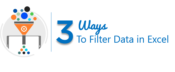3 Ways to Filter Data in Excel